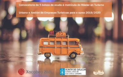 Convocatoria de 5 bolsas de axuda á matrícula do Máster en Turismo Urbano e Xestión de Empresas Turísticas para o curso 2019/2020